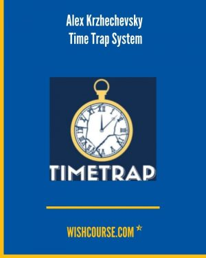 Alex Krzhechevsky - Time Trap System
