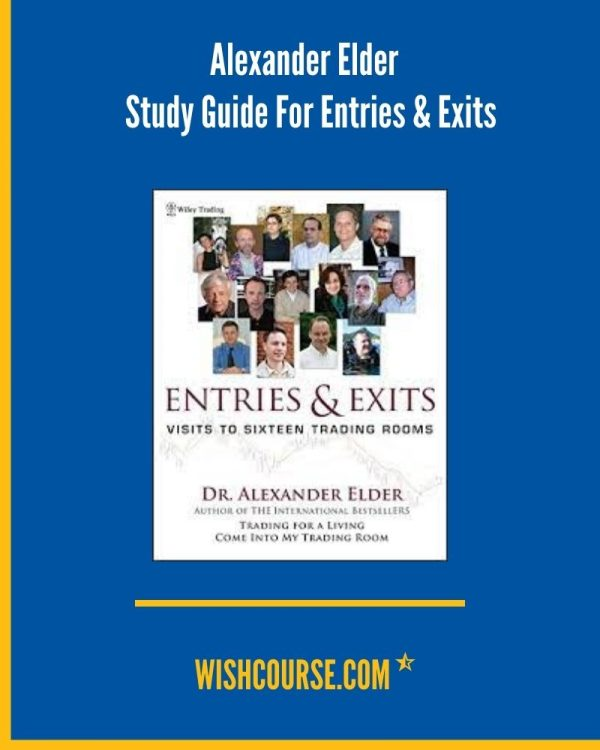 Alexander Elder - Study Guide For Entries & Exits