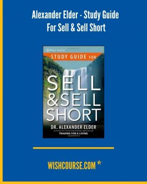 Alexander Elder - Study Guide For Sell & Sell Short