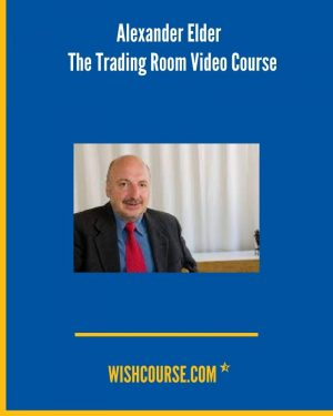 Alexander Elder - The Trading Room Video Course
