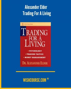 Alexander Elder - Trading For A Living