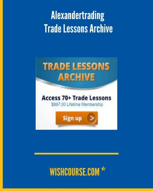 Alexandertrading - Trade Lessons Archive