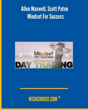 Allen Maxwell, Scott Paton - Mindset For Success