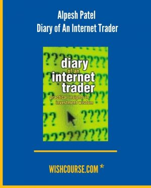 Alpesh Patel - Diary of An Internet Trader