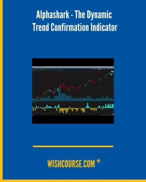 Alphashark - The Dynamic Trend Confirmation Indicator