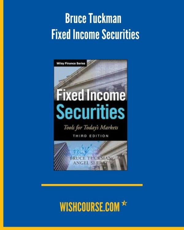 Bruce Tuckman - Fixed Income Securities
