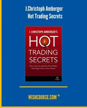 J.Christoph Amberger - Hot Trading Secrets