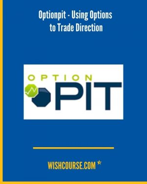 Optionpit - Using Options to Trade Direction