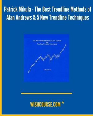 Patrick Mikula - The Best Trendline Methods of Alan Andrews & 5 New Trendline Techniques (1)