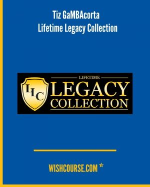 Tiz GaMBAcorta - Lifetime Legacy Collection (1)