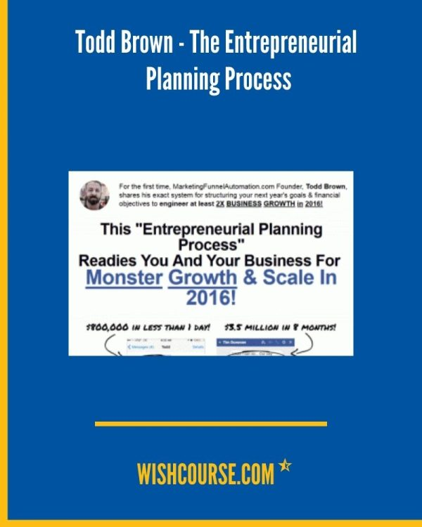 Todd Brown - The Entrepreneurial Planning Process (2)