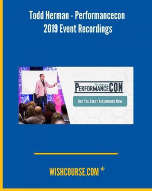 Todd Herman - Performancecon 2019 Event Recordings