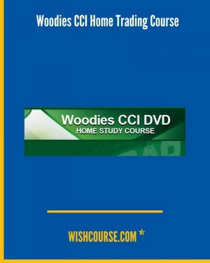 Woodies CCI Home Trading Course