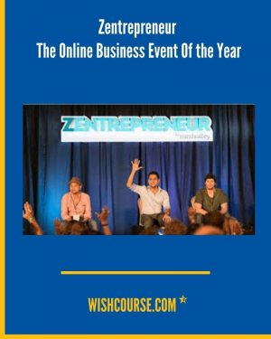 Zentrepreneur - The Online Business Event Of the Year