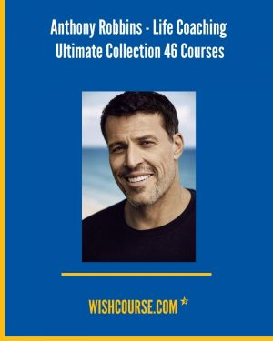 Anthony Robbins - Life Coaching Ultimate Collection 46 Courses