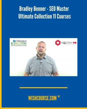 Bradley Benner - SEO Master Ultimate Collection 11 Courses