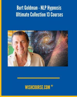 Burt Goldman - NLP Hypnosis Ultimate Collection 13 Courses