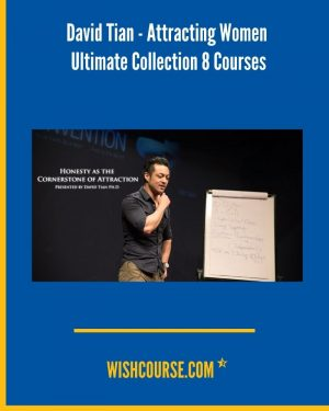 David Tian - Attracting Women Ultimate Collection 8 Courses